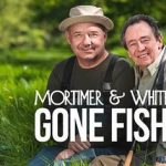 Mortimer & Whitehouse: Gone Fishing – 13 September 2020 – 13/9/2020 – Sunday – BBC Two