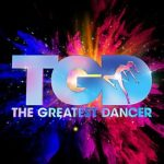 The Greatest Dancer – 22 February 2020 – 22/2/2020 – February 22 – Saturday – BBC