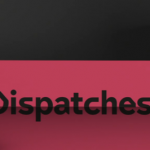 Dispatches – 3 June 2020 – 3/6/2020 – June 3 – Wednesday – Channel 4