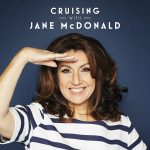 Cruising with Jane McDonald – 8 August 2020 – 8/8/2020 – August 8 – Saturday – Channel 5