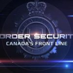 Border Security – October 23 2020 – 10/23/2020 – Friday – Global TV