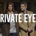 Private Eyes – August 10 2020 – 8/10/2020 – 10 August – Monday – Global TV