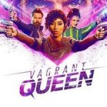 Vagrant Queen – August 9 2020 – 8/9/2020 – 9 August – Sunday – Citytv