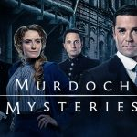 Murdoch Mysteries – August 10 2020 – 8/10/2020 – 10 August – Monday – CBC